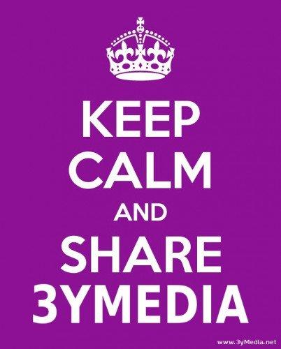 Keep calm and share 3yMedia