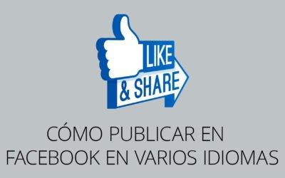 Cómo publicar en Facebook en varios idiomas