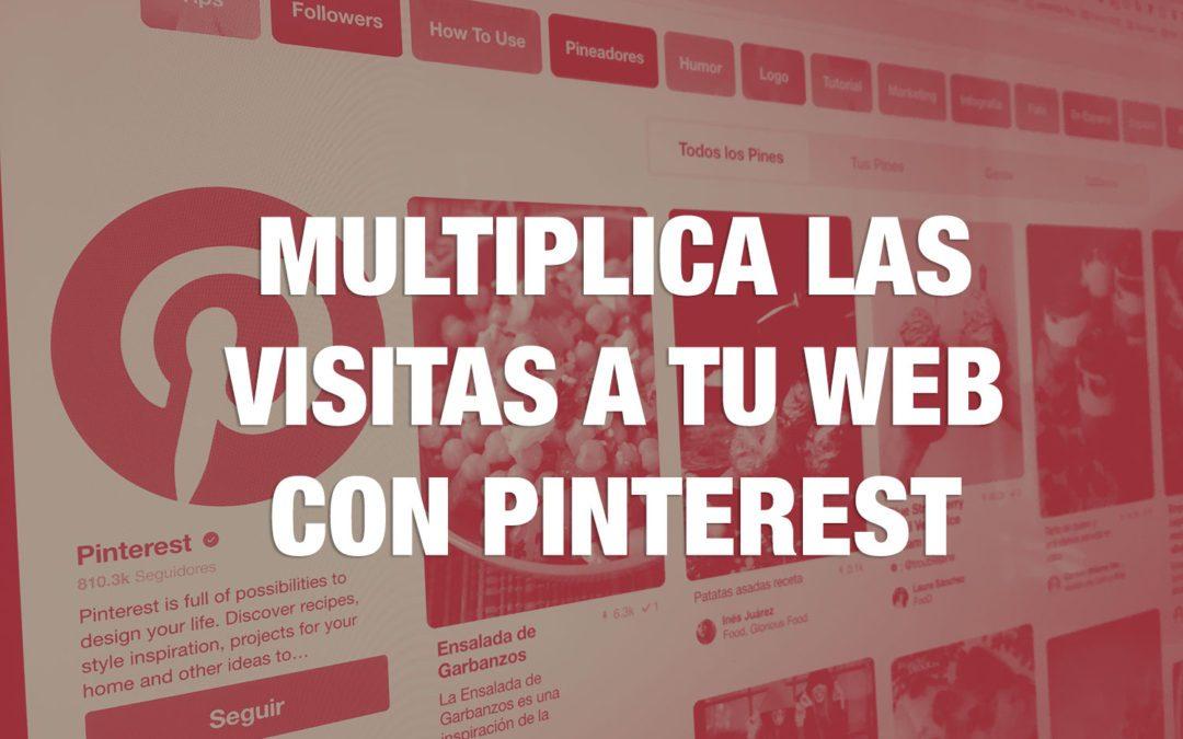 Cómo optimizar Pinterest para multiplicar las visitas a tu web