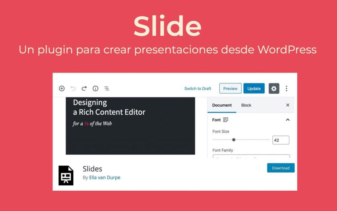 Cómo crear presentaciones desde WordPress con Slide