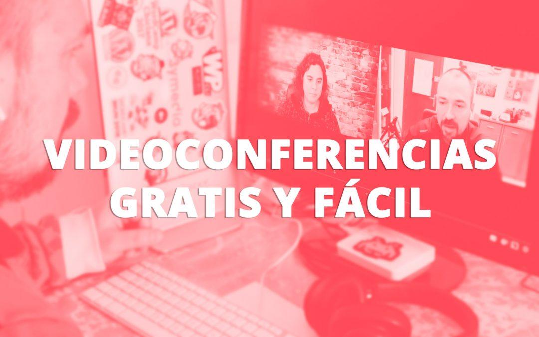 Videoconferencias gratis y fácil